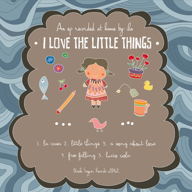titolo: I LOVE THE LITTLE THINGS 