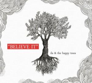 titolo: BELIEVE IT anno: 2012 supporto: cd e web etichetta: Mokili